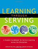 img - for Learning through Serving: A Student Guidebook for Service-Learning Across the Disciplines book / textbook / text book