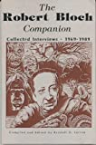 img - for The Robert Bloch Companion: Collected Interviews, 1969-1986 (Starmont Studies in Literary Criticism) book / textbook / text book