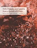 img - for Debt Defaults and Lessons from a Decade of Crises by Sturzenegger, Frederico, Zettelmeyer, Jeromin (2007) Hardcover book / textbook / text book