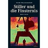 """Stiller und die Finsternisvon """"Peter Freudenberger"""""""