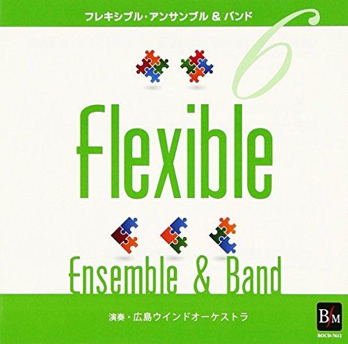 フレキシブル・アンサンブル&バンド曲集6