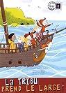 La Tribu, Tome 3 : La Tribu prend le large par Balpe