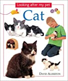 Cat (Looking After My Pet) (0754811573) by Alderton, David