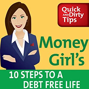 Money Girl's 10 Steps to a Debt Free Life | [Laura D. Adams]