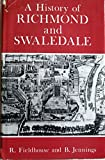 img - for A History of Richmond and Swaledale book / textbook / text book