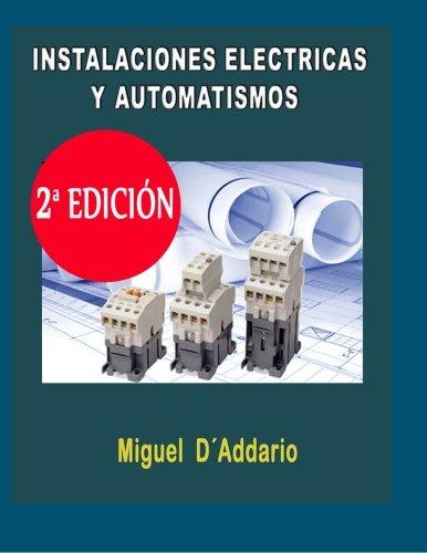 Instalaciones eléctricas y automatismos: Industria