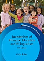 Foundations of Bilingual Education and Bilingualism: 5th edition