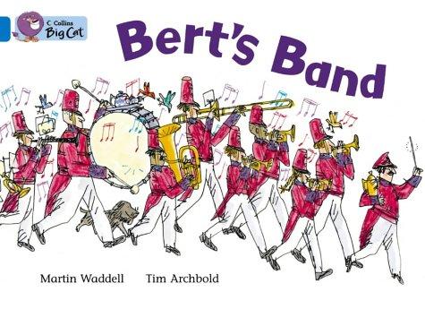 Collins Big Cat - Bert's Band: Band 04/Blue