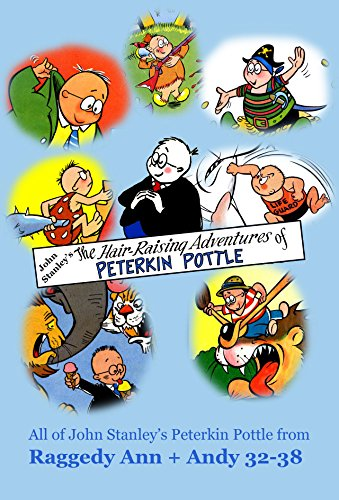 John Stanley's The Hair-Raising Adventures of Peterkin Pottle PDF