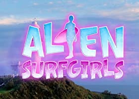 Alien Surfgirls - Staffel 1