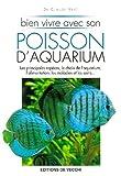 echange, troc Claude Vast - Bien vivre avec son poisson d'aquarium