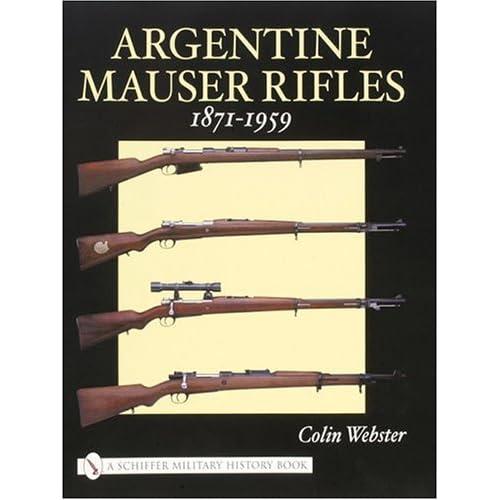 1891 Argentine mauser manufacture date data ??????? - ParallaxBill's