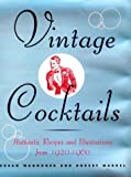 img - for Vintage Cocktails - Authentic Recipes and Illustrations from 1920-1960 book / textbook / text book