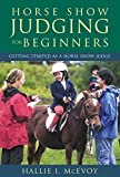 img - for Horse Show Judging for Beginners: Getting Started as a Horse Show Judge by Hallie McEvoy (2002-11-01) book / textbook / text book