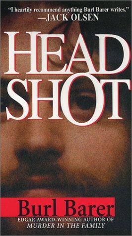 Head Shot, Burl Barer