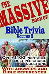 The Massive Book of Bible Trivia, Volume 3: 1,100 Bible Trivia Quizzes (A Massive Book of Bible Quizzes)