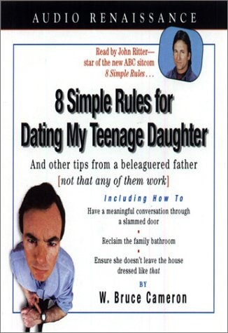 Think, 8 simple rules on dating my teenage daughter that interfere