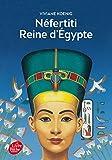"Afficher ""Néfertiti reine d'Egypte"""