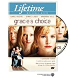 Gracie's Choice ~ Kristen Bell