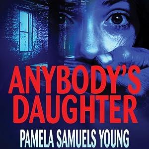 Anybody's Daughter: Angela Evans Series, No. 2 | [Pamela Samuels Young]