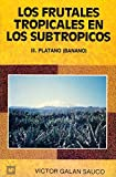 img - for Frutales Tropicales II En Los Subtropicos (Spanish Edition) book / textbook / text book