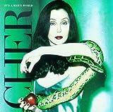 It's a Man's World - Cher