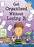 Image of Get Organized Without Losing It (Laugh & Learn)
