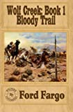 img - for WOLF CREEK: Bloody Trail (Volume 1) book / textbook / text book