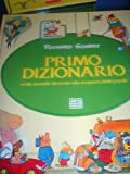 Primo Dizionario mille storielle illustrate alla scoperta delle parole (Leggere con Richard Scarry)