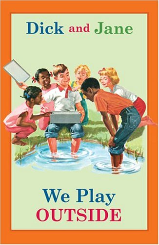 Dick and Jane: We Play Outside, NOT AVAILABLE (NA)