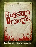 Ransom Dreams (A Novel of Psychological Dread)