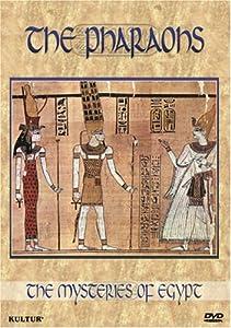 Mysteries of Egypt: - The Pharaohs