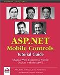 ASP.NET Mobile Controls. Tutorial Guide