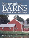 img - for Renovating Barns, Sheds & Outbuildings book / textbook / text book