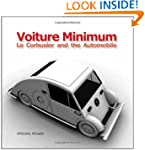 Voiture Minimum: Le Corbusier and the...