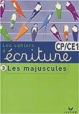 Cahier d'écriture CP/CE1 : Tome 3, Les majuscules (Primaire)