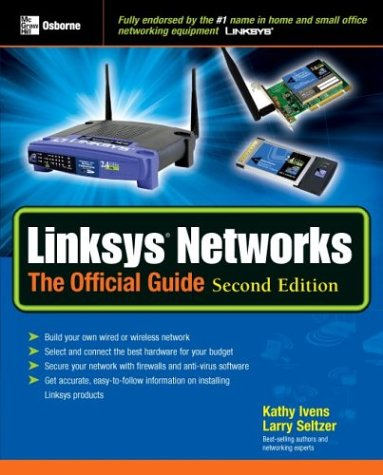 Linksys Networks: The Official Guide, Second Edition