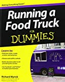 Running a Food Truck For DummiesÂ