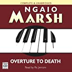 Overture to Death (       UNABRIDGED) by Ngaio Marsh Narrated by Ric Jerrom