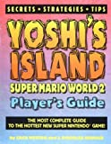 img - for Yoshi's Island: Super Mario World 2 Player's Guide book / textbook / text book