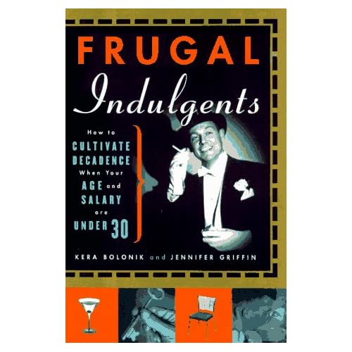 Frugal Indulgents