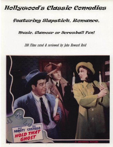 Hollywood's Classic Comedies featuring Slapstick, Romance, Music, Glamour or Screwball Fun! (Hollywood Classics)
