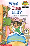 What Time Is It?: A Book of Math Riddles (Hello Reader! Math Level 2 (Prebound))