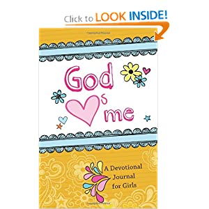 "God ""Hearts"" Me: A Devotional Journal for Girls"