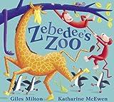Zebedee's Zoo Giles Milton