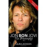 Jon Bon Jovi: The Biographyby Laura Jackson