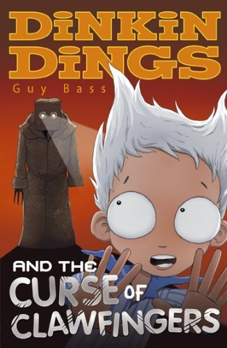 Dinkin Dings and the Curse of Clawfingers by Bass, Guy (2009) Paperback