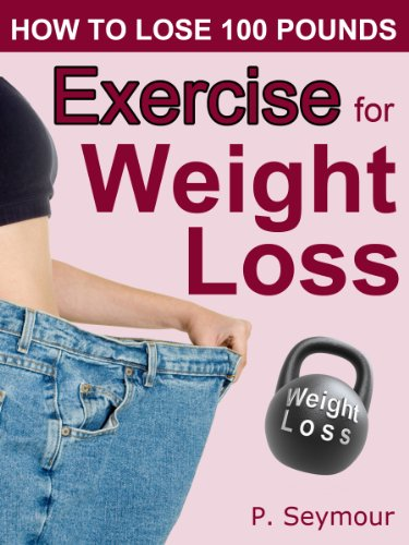 Exercise for Weight Loss (How to Lose 100 Pounds)