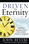 Driven by Eternity: Making Your Life...