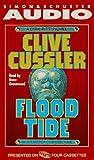 FLOOD TIDE : A Dirk Pitt Novel